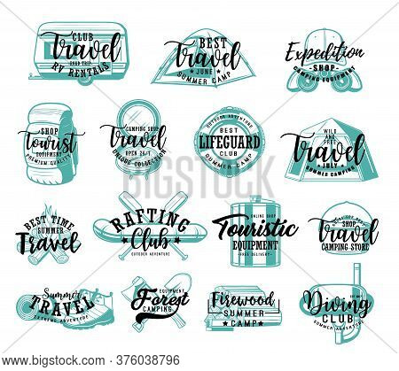 Travel Tourism Lettering Icons, Summer Adventure And Camping Vacations, Vector Badges. Hiking Camp E