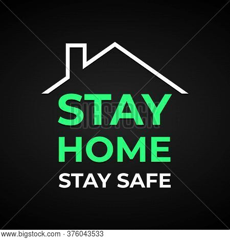 Coronavirus Outbreak Stay Home, Stay Safe - Dark Vector Banner With Text For Self Quarantine Times C
