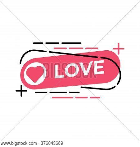 Love. Love icon. Love vector. Love icon vector. Love icon eps. Love icon illustration. Love logo template. Love button vector. Love symbol. Love sign. Love icon design. Love vector icon flat design for web icons, logo, symbol, banner, app, UI.