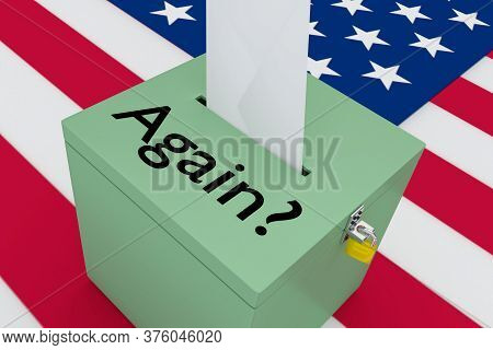 3d Illustration Of Again? Script On A Ballot Box, With Us Flag As A Background.