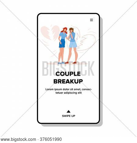 Couple Breakup Girlfriends Broken Love Vector Illustration