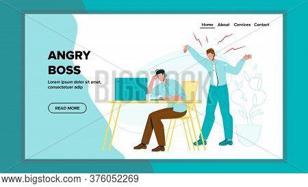 Angry Boss Loud Screaming On Employee Man Vector