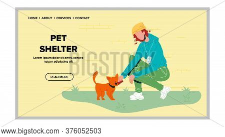 Pet Shelter Volunteer With Homeless Cat Vector