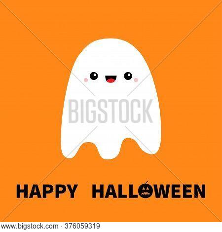Flying Ghost Spirit. Happy Halloween. Boo. Cute Cartoon Kawaii Spooky Baby Character. Scary White Gh