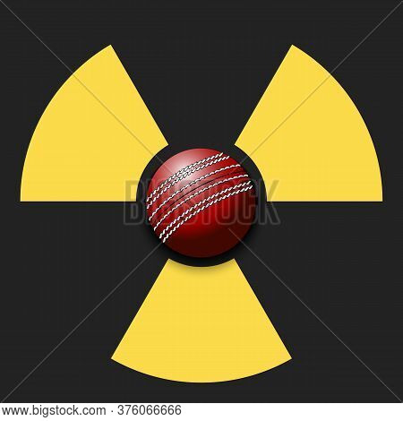 Radiaction Symbol With Cricket Ball. Caution Radioactive Danger Sign. Cricket Quarantined. Cancellat