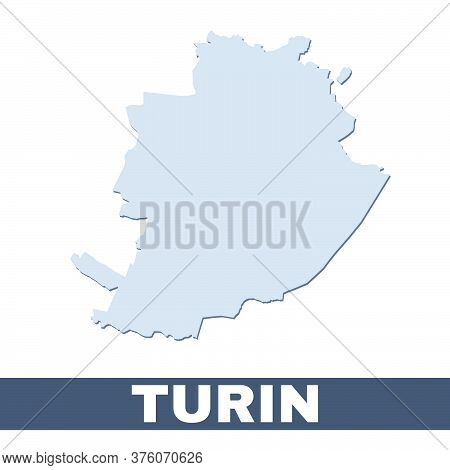 Turin Outline Map. Vector Map Of Turin City Area Within Its Borders. Grey With Shadow On White Backg