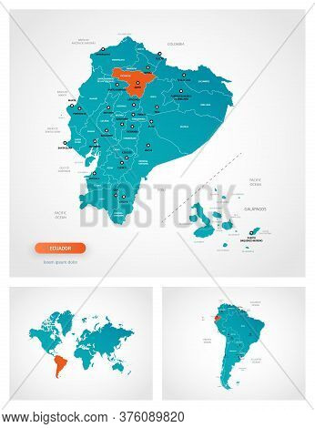 Editable Template Of Map Of Ecuador With Marks. Ecuador On World Map And On South America Map.