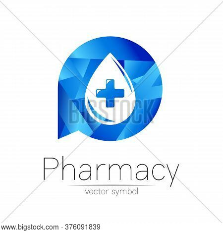 Pharmacy Vector Symbol Of Blue Drop With Cross In Circle For Pharmacist, Pharma Store, Doctor And Me