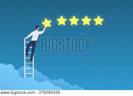 Customer Rating. Businessman Stands On Ladder And Gives Five Stars Ranking. Quality Product Positive