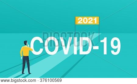 2021 Expectation Given The Fact Of Covid-19 Pandemic Concept - Confused Man Stands At Obstacle And L
