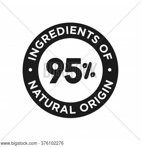 95% Ingredients Of Natural Origin Icon. Round Symbol For Food, Cosmetic And Personal Care Products.