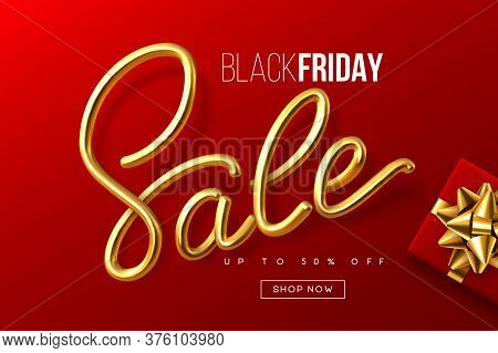Black Friday Typographic Design. Handwritten Metallic Calligraphy Sign Sale With Gift Box. Sale Bann