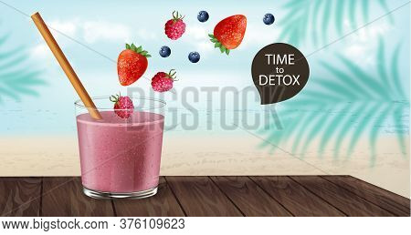 Time To Detox Banner With Old Fashioned Glass And Bamboo Straw. Berry Smoothie With Strawberry And B