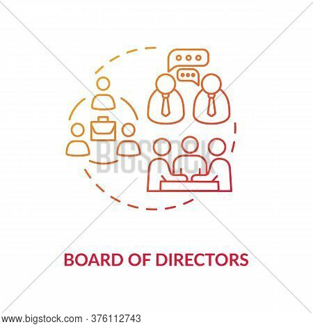 Board Of Directors Concept Icon. Corporation Members. Company Ceo. Business Top Management. Sharehol