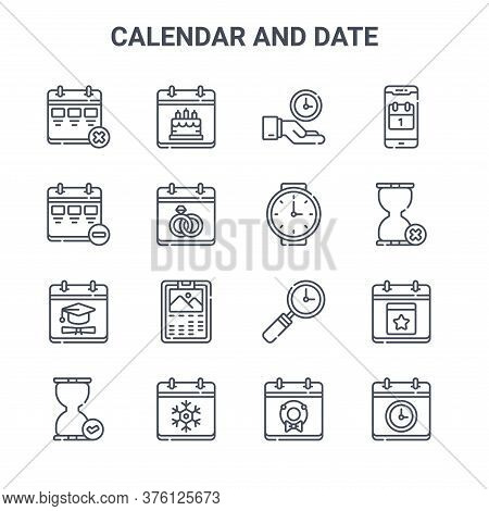 Set Of 16 Calendar And Date Concept Vector Line Icons. 64x64 Thin Stroke Icons Such As Birthday, Cal