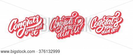 Congrats, You Did It. Greeting Banners Set. Vector Hand Drawn Illustration.