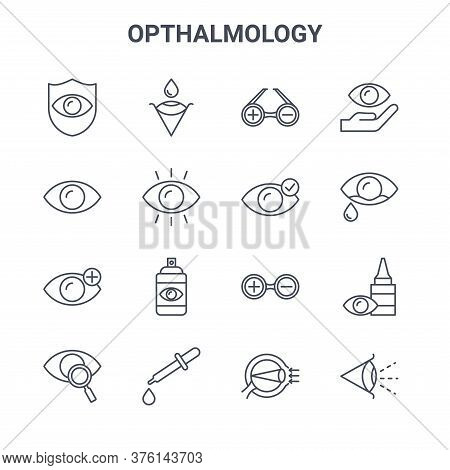 Set Of 16 Opthalmology Concept Vector Line Icons. 64x64 Thin Stroke Icons Such As Eye, Eye, Cry, Tes