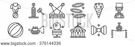12 Set Of Linear Circus Icons. Thin Outline Icons Such As Balancing, Circus Tent, Trumpet, Ice Cream