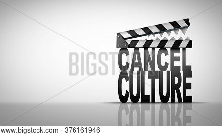Cancel Culture And Media Symbol Or Cultural Cancellation And Social Media Censorship As Canceling Or