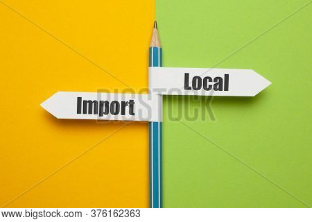 Pencil - Direction Indicator - Choice Of Import Or Local Goods. Support For Local Producers, The Str