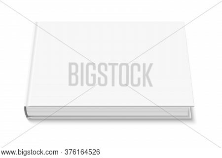 Vector Mock Up Of Book With White Blank Cover Isolated. Closed Horizontal Hardcover Book, Catalog Or