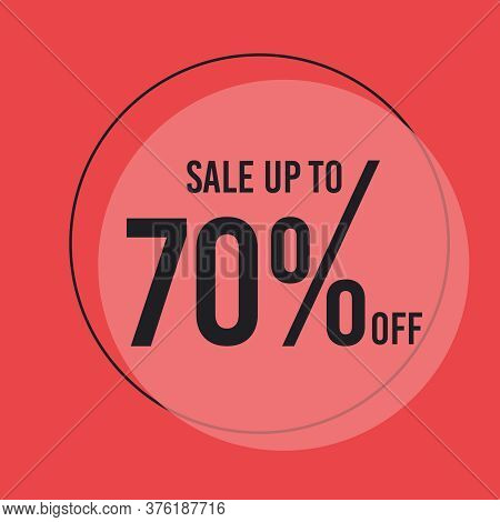 70 Percent Off. Discount Sale Off .big Offer Offer Sale Special Offer Tag Banner Advertising Promoti