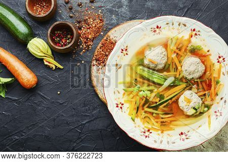 Soup With Meatballs And Zucchini