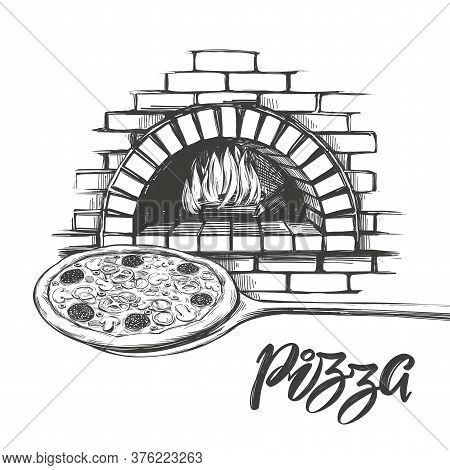 Italian Pizza , Process Of Cooking Pizza, Baking With Fire, Logo, Hand Drawn Vector Illustration Rea