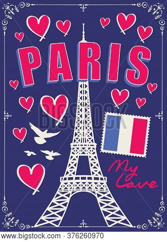 French Postcard Or Banner With The Famous Eiffel Tower, French Flag, Hearts And Pigeons On The Dark