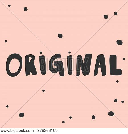 Original. Sticker For Social Media Content. Vector Hand Drawn Illustration Design.