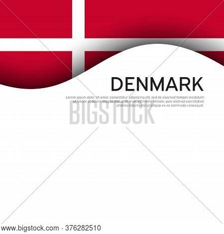 Flag Of Denmark On A Wavy White Background. National Poster Design. State Danish Patriotic Banner, F
