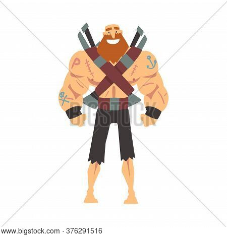 Bearded Brutal Muscular Pirate With Sabers, Male Buccaneer Cartoon Character Vector Illustration
