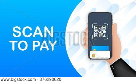 Scan To Pay. Smartphone To Scan Qr Code On Paper For Detail, Technology And Business Concept. Vector