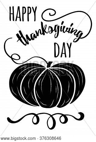 Vector Hand Drawn Black Pampkin And Thanksgiving Inspirational Quote On White Background Happy Thank