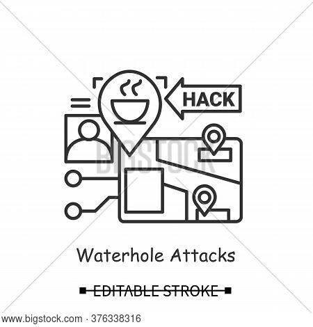 Hacker Attack Icon. Waterhole Attack Linear Pictogram. Concept Of Personal Data Safety In Public Pla