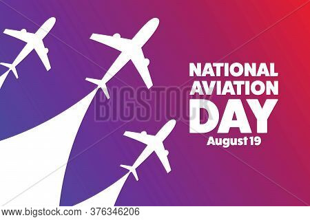 National Aviation Day. August 19. Holiday Concept. Template For Background, Banner, Card, Poster Wit