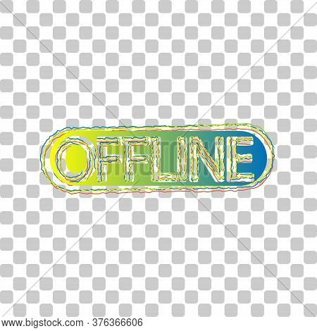 Offline Sign. Blue To Green Gradient Icon With Four Roughen Contours On Stylish Transparent Backgrou