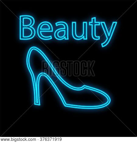 Blue Neon Fashionable Female Shoe On A Black Background. Shoes For Women With High Heels. Image Of A