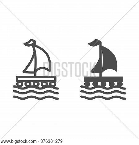 Wooden Raft With Sail Line And Solid Icon, Nautical Concept, Boat Sign On White Background, Raft Ico