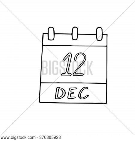 Calendar Hand Drawn In Doodle Style. December 12. International Day Of Neutrality, Universal Health