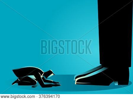 Business Concept Illustration Of A Businessman Kneel Down Under Giant Feet. Concept For Authority, D