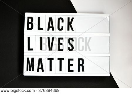 Black Lives Matter Text On A Black And White Background. Freedom Of Speech Vintage Retro Quote Board