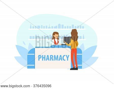 Young Woman Buying Medicine In Pharmacy, Female Pharmacist Standing Behind Counter Vector Illustrati