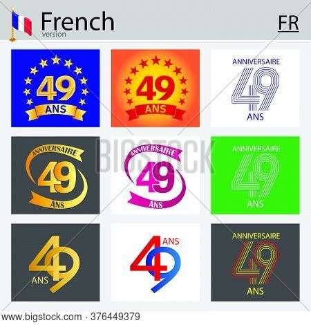 French Set Of Number Forty-nine Years (49 Years) Celebration Design. Anniversary Vector Number Templ