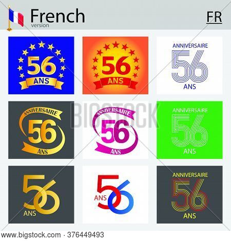 French Set Of Number Fifty-six Years (56 Years) Celebration Design. Anniversary Vector Number Templa