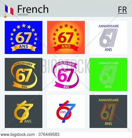 French Set Of Number Sixty-seven Years (67 Years) Celebration Design. Anniversary Vector Number Temp