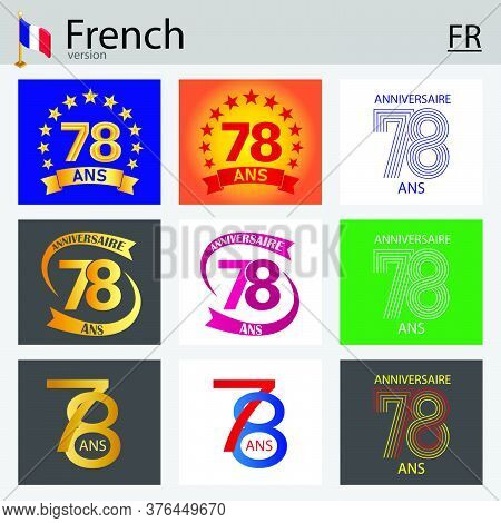 French Set Of Number Seventy-eight Years (78 Years) Celebration Design. Anniversary Vector Number Te