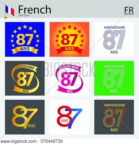 French Set Of Number Eighty-seven Years (87 Years) Celebration Design. Anniversary Vector Number Tem