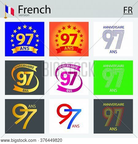French Set Of Number Ninety-seven Years (97 Years) Celebration Design. Anniversary Vector Number Tem