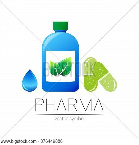 Pharmacy Vector Symbol With Blue Bottle, Green Leaf And Drop, Pill Capsule For Pharmacist, Pharma St
